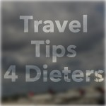 travel tips for dieters