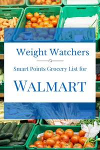Weight Watchers Smart Points Food List for Walmart Groceries